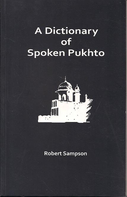 A Dictionary of Spoken Pukhto: English-Pashto