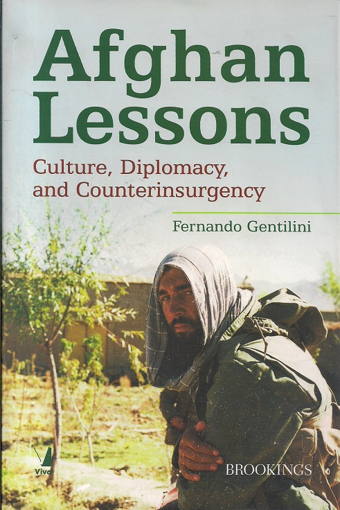 Afghan Lessons: Culture, Diplomacy and Counterinsurgency