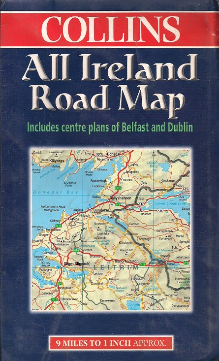Map Of Ireland Book.Collins All Ireland Road Map Includes Centre Plans Of Belfast And Dublin Folded Map 92 Cm X 104 Cm