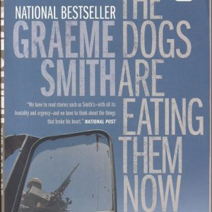 The Dogs are Eating Them Now Our War in Afghanistan Paperback 1