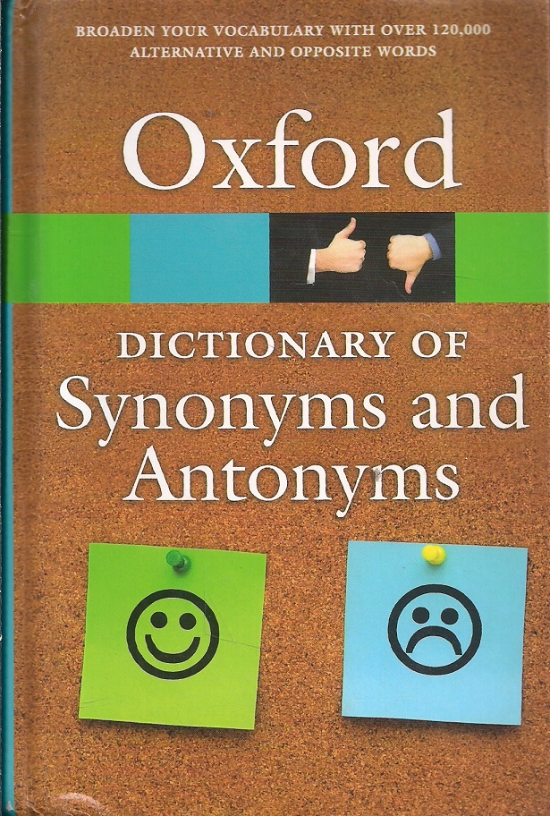 The Oxford Dictionary of Synonyms and Antonyms, Third Edition