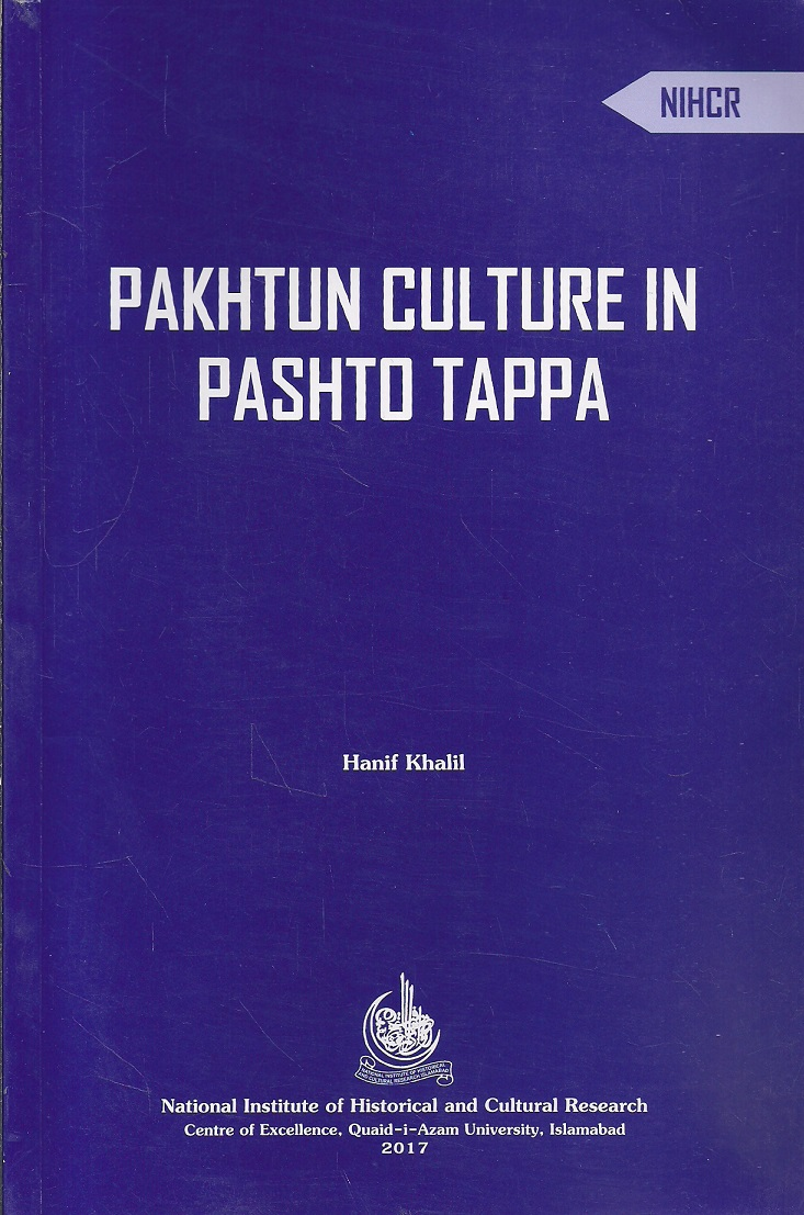 Pathans (Pakhtun) Culture in Pashto Tappa (Couplets)